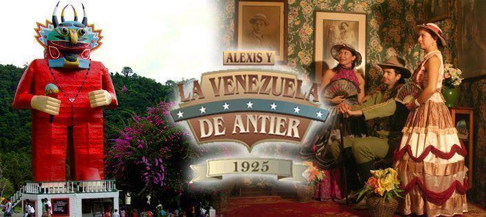 Alexis y La Venezuela de Antier