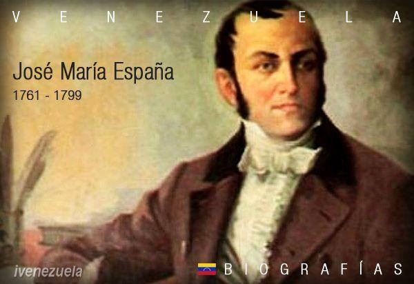 José María España | Biografía | Gesta independentista