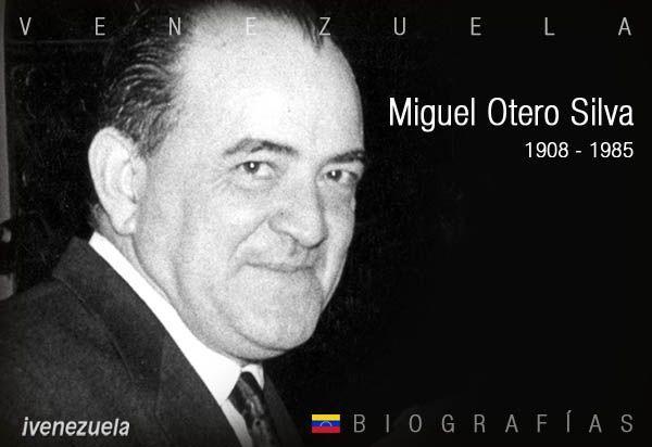Miguel Otero Silva | Biografía