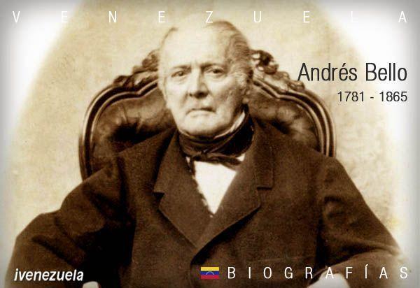 Andrés Bello el hombre de las letras | Biografía