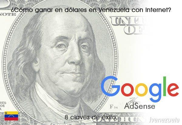 Cómo ganar dólares en Venezuela con internet