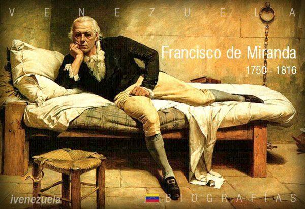 Generalísimo Francisco de Miranda | Biografía