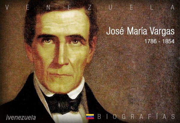 Jose Maria Vargas Biografia Ivenezuela Travel