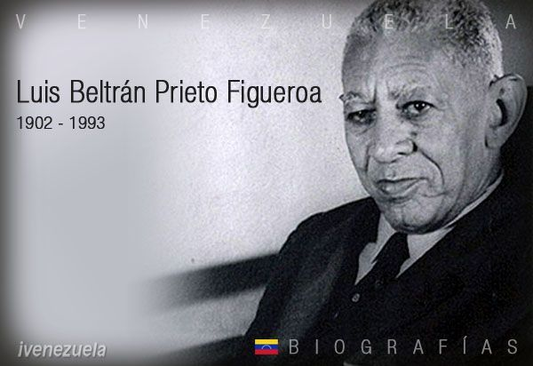Luis Beltrán Prieto Figueroa | Biografía