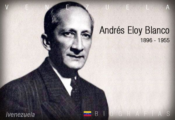 Andrés Eloy Blanco | Biografía