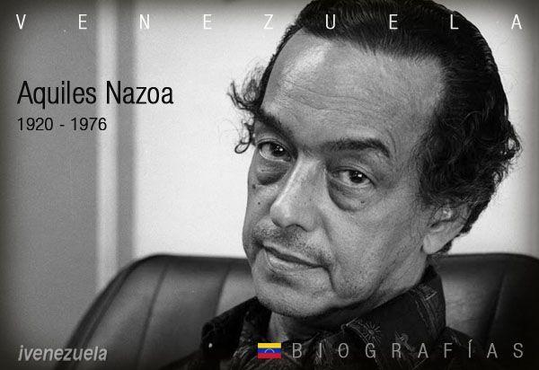 Aquiles Nazoa | Biografía