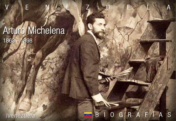 Arturo Michelena | Biografía
