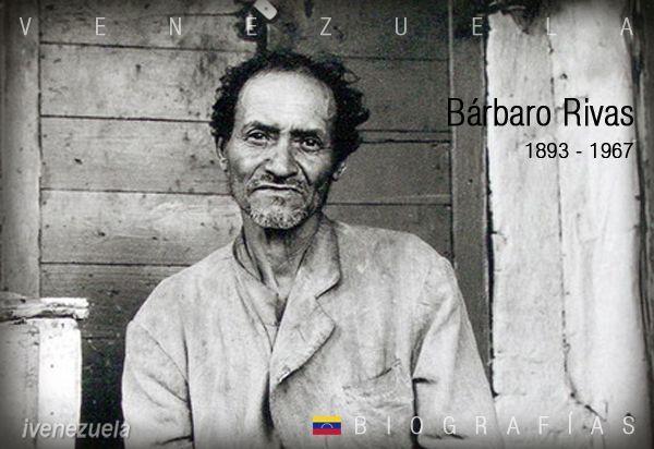 Bárbaro Rivas | Biografía | Pintor autodidacta