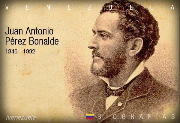 Juan Antonio Pérez Bonalde   Biografía