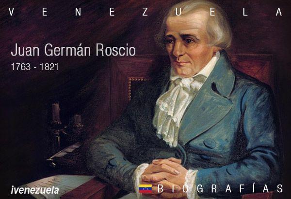 Juan Germán Roscio | Biografía